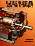 Electric Motors and Control Techniques, Gottlieb, Irving M., 0070240124