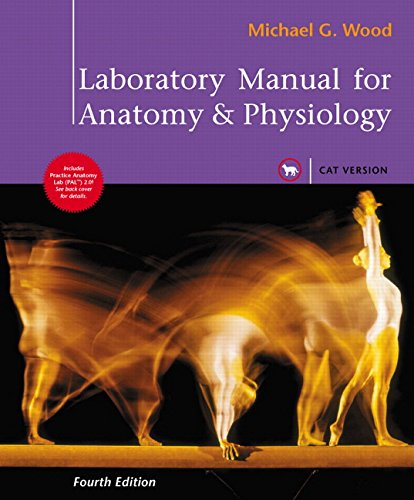 Laboratory Manual for Anatomy & Physiology, Cat Version (4th Edition) by Pearson