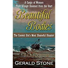 Beautiful Bodies: The convict era's most shameful disaster