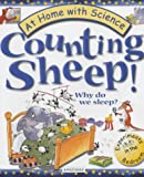 img - for Counting Sheep!: Why Do We Sleep? (At Home with Science) by Janice Lobb (2001-08-20) book / textbook / text book