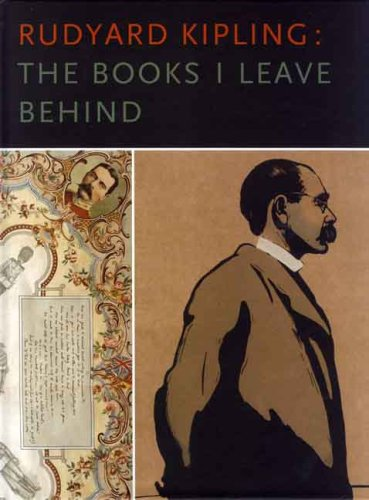 Read Online Rudyard Kipling: The Books I Leave Behind pdf epub