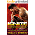 Ignite: Outlaw Romantic Suspense (A Hotter Than Hell Novel Book 5)