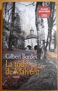 """Afficher """"La tour de Malvent"""""""