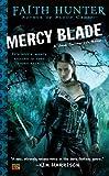 """""""Mercy Blade (Jane Yellowrock, Book 3)"""" av Faith Hunter"""