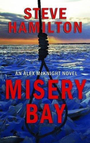 Misery Bay (Center Point Platinum Mystery) by Hamilton, Steve (2011) Library - Center Shopping Hamilton