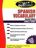 Schaum's Outline of Spanish Vocabulary, Schmitt, Conrad J., 0070572275