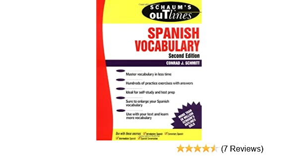 schaum s outline of spanish vocabulary 4th edition schmitt conrad