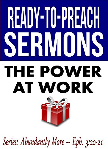 Download The Power at Work (Ready-to-Preach Sermons) book pdf