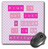 3dRose Andrea Haase Inspirational Typography - Label Printer Style Text Pink is not a color - MousePad (mp_264727_1)