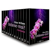Ordonne-moi ! - l'intégrale (French Edition)