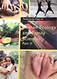 Human Ecology and Family Sciences Part - 2 Textbook for Class - 11  - 11137