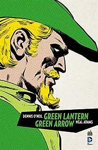 Green Arrow & Green Lantern par Dennis O'Neil