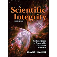 Scientific Integrity: Text and Cases in Responsible Conduct of Research (ASM Books)
