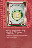 Psychotherapy and Religion in Japan: The Japanese