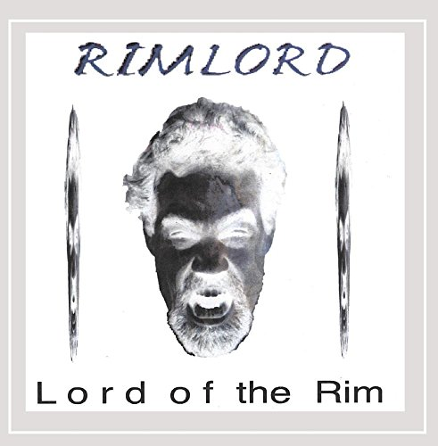 Lord of the Rim [Explicit] - Rb Rims
