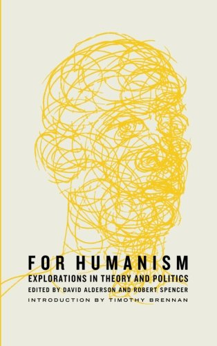 For Humanism: Explorations in Theory and PoliticsKevin B. Anderson