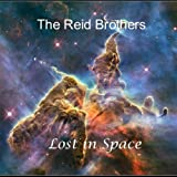 Lost in Space by Reid Brothers (2012-12-31?