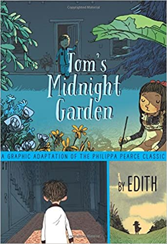 b7344829ffa Tom s Midnight Garden Graphic Novel  Philippa Pearce