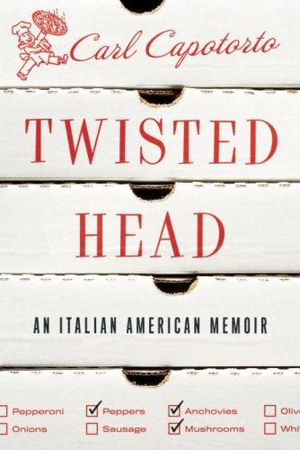 Twisted Head: An Italian American Memoir ebook