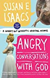img - for Angry Conversations with God: A Snarky but Authentic Spiritual Memoir book / textbook / text book