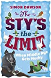 The Sty's the Limit: When Middle Age Gets Mucky