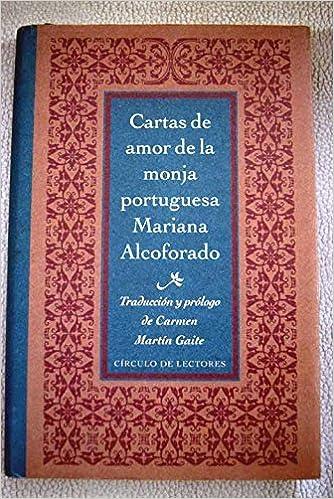 Cartas De Amor De La Monja Portuguesa Mariana Alcoforado ...