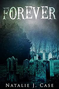 Forever by Natalie J. Case ebook deal