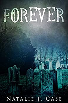 Forever by [Case, Natalie J.]