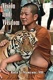 Vision and Wisdom, Bala Manyam, 1497363527