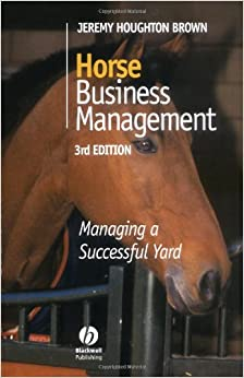 Horse Business Management: Managing A Successful Yard Downloads Torrent