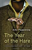 Front cover for the book Year of the Hare, The by Arto Paasilinna