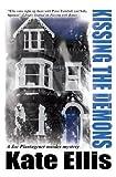 Download Kissing the Demons (A Joe Plantagenet Murder Mystery Book 3) in PDF ePUB Free Online