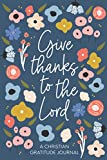 Christian Gratitude Journal for Women: Give