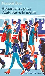 Aphorismes pour l'autobus et le métro