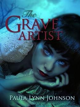 The Grave Artist by [Johnson, Paula Lynn]