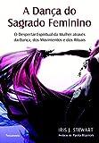 capa de A Dança do Sagrado Feminino