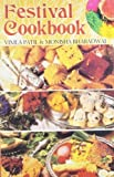 img - for Festival Cookbook by Vimla Patil, Monisha Bharadwaj (2003) Paperback book / textbook / text book