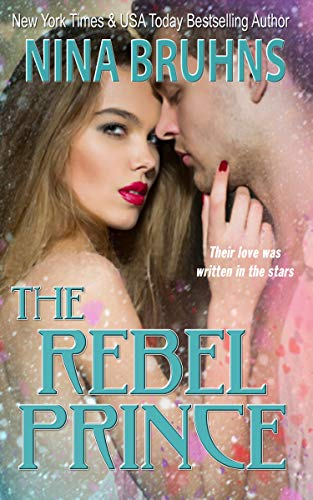 The Rebel Prince - a full-length lighthearted contemporary romance