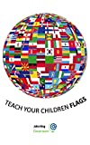 Teach your children Flags - Flashcard