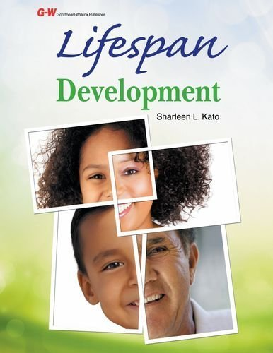 Lifespan Development First , Text Edition by Kato Ed.D., Sharleen L. (2013) Hardcover