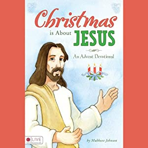Christmas Is About Jesus Audiobook