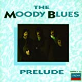 Prelude by Moody Blues