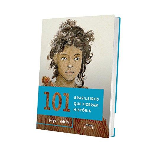 101 Brasileiros que Fizeram História