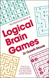 The Mammoth Book of Logical Brain Games (Mammoth Books)