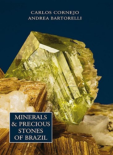 Minerals And Precious Stones Of Brazil