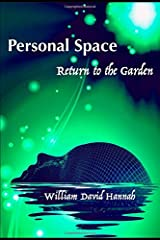 Personal Space: Return to the Garden Paperback