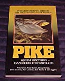 img - for Pike An In-Fisherman Handbook of Strategies (The Most Indepth Book on The Pike Fishing Phenomenon) book / textbook / text book