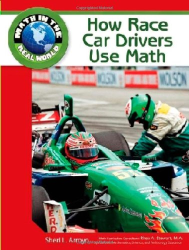 How Race Car Drivers Use Math (Math in the Real World)