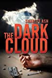 The Dark Cloud, Sharlet Ash, 1600477003