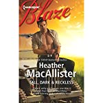 Tall, Dark & Reckless | Heather MacAllister